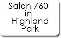 Salon 760 in Highland Park